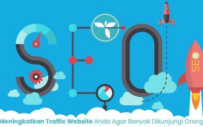 Cara Jitu Meningkatkan Traffic Website Anda Agar Banyak Dikunjungi Orang