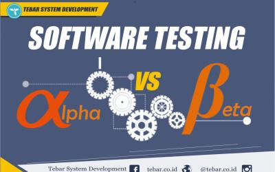 Software Testing: Perbedaan Antara Alpha dan BetaTesting