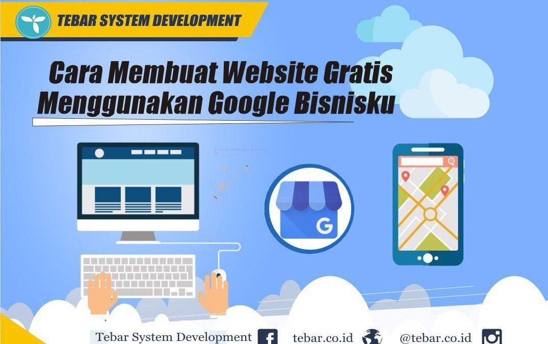 Cara Membuat Website Gratis Menggunakan Google Bisnisku