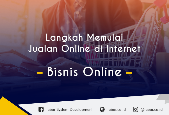 Langkah Mudah Membuat Toko Online di Internet