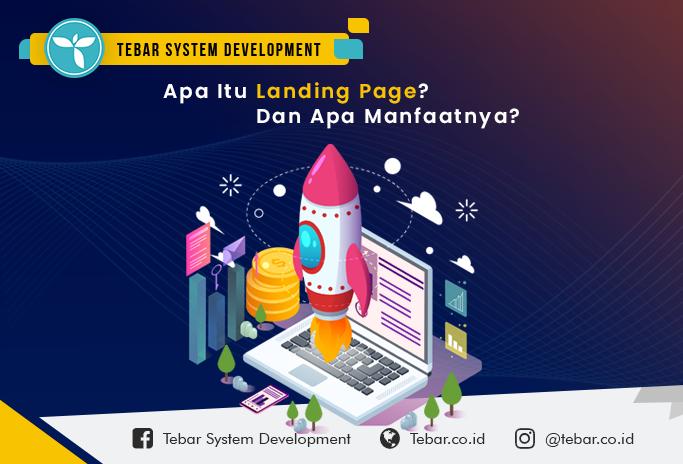 Apa itu landing page? Apa sih manfaat landing page untuk meningkatkan omset bisnis?